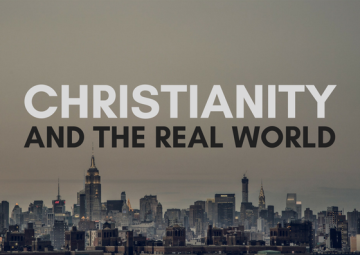 Christianity and the real world