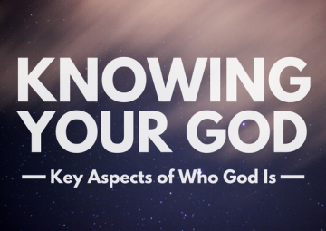 Knowing Your God