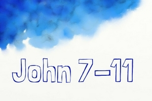 John 7-11: Jesus and the sceptics