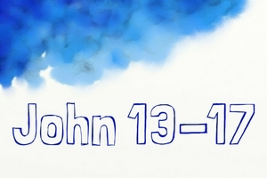 John 13-17: Jesus and his friends