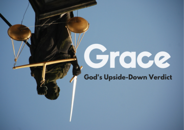 Grace: God's upside-down verdict