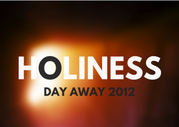 Holiness (Nov 2012 Away Day)